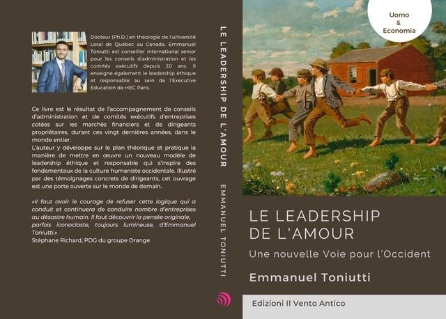 Le leadership de l'amour. Une nouvelle Voie pour l'Occident